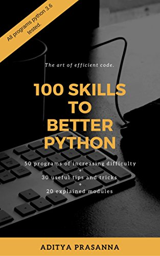 100 Skills to Better Python 1st Edition Pdf Free Download