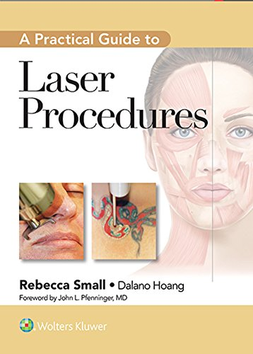 A Practical Guide to Laser Procedures 1st Edition Pdf Free Download