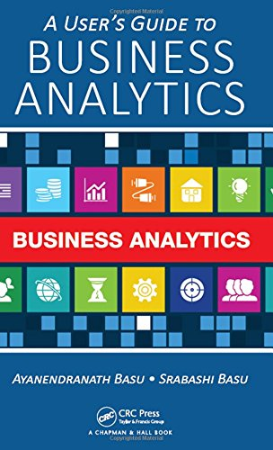 A User's Guide to Business Analytics 1st Edition Pdf Free Download