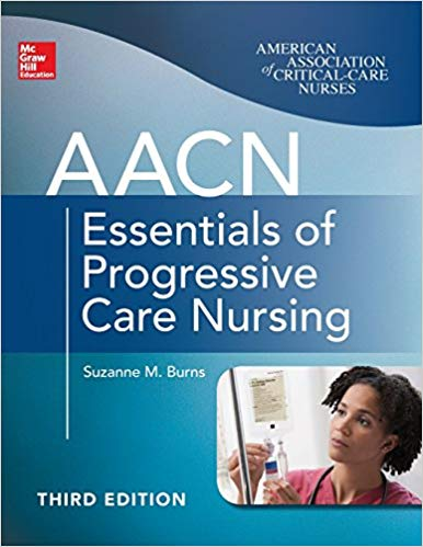 AACN Essentials of Progressive Care Nursing 3rd Edition Pdf Free Download