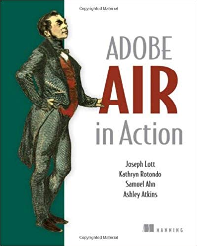 Adobe AIR in Action 1st Edition Pdf Free Download
