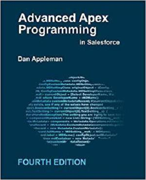 Advanced Apex Programming in Salesforce 4th Edition Pdf Free Download