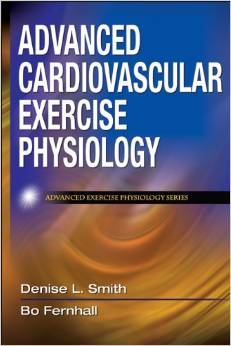 Downloading Advanced Cardiovascular Exercise Physiology 1st Edition