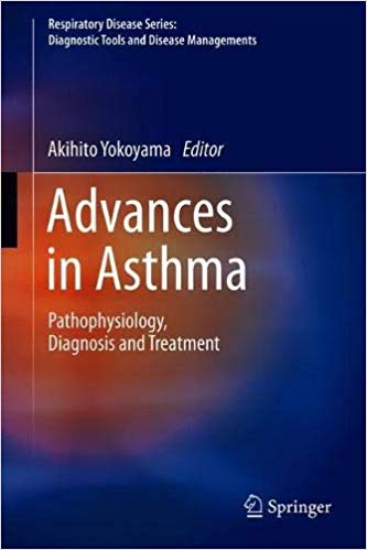 Advances in Asthma: Pathophysiology, Diagnosis and Treatment 1st Edition Pdf Free Download