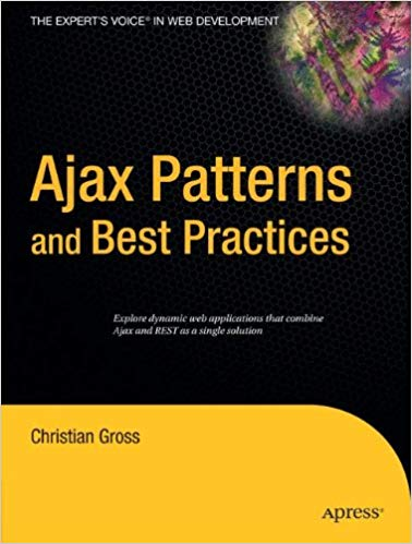 Downloading Ajax Patterns and Best Practices 1st Edition