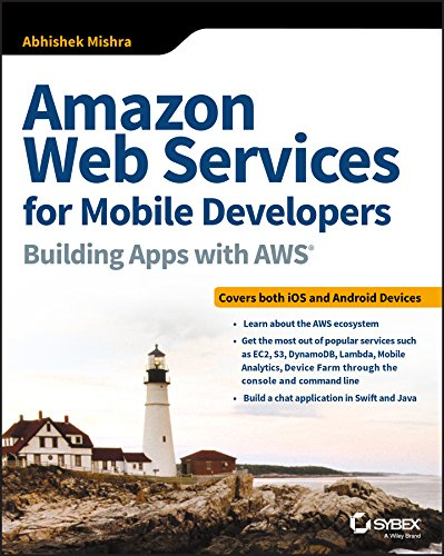 Amazon Web Services for Mobile Developers 1st Edition Pdf Free Download