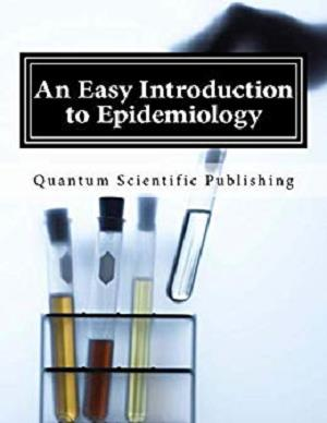 An Easy Introduction to Epidemiology 1st Edition Pdf Free Download