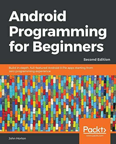 Android Programming for Beginners 2nd Edition Pdf Free Download