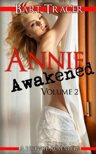 Annie Awakened, Volume 2: A Hotwife Adventure 1st Edition Pdf Free Download