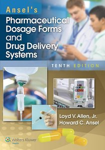 Ansel's Pharmaceutical Dosage Forms and Drug Delivery Systems 10th Edition Pdf Free Download