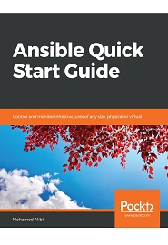 Ansible Quick Start Guide 1st Edition Pdf Free Download