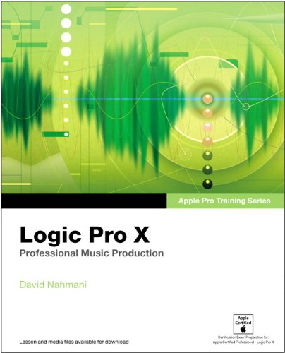 Apple Pro Training Series: Logic Pro X 1st Edition Pdf Free Download