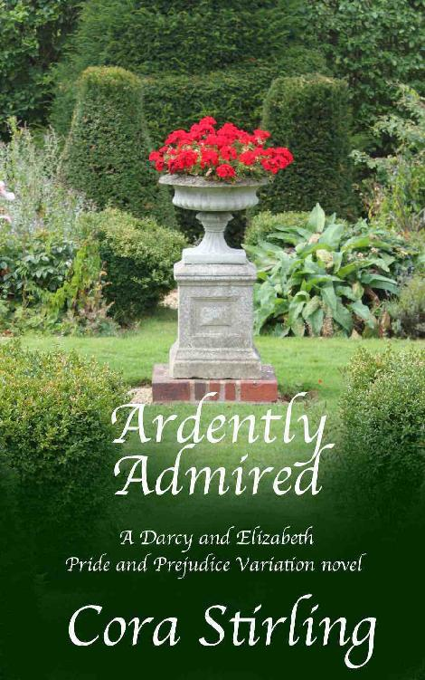Ardently Admired (A Darcy and Elizabeth Pride and Prejudice Variation novel) 1st Edition Pdf Free Download