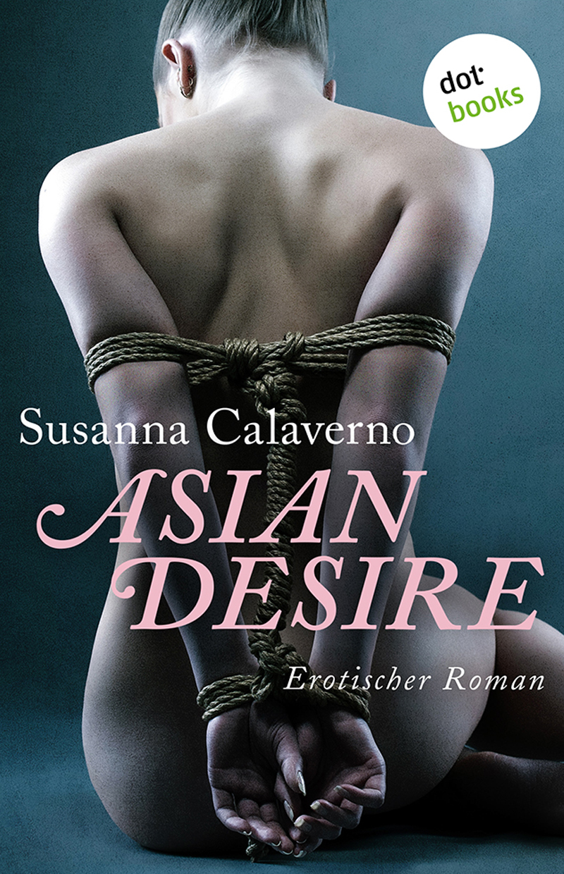 Asian Desire. Erotischer Roman 1st Edition Pdf Free Download