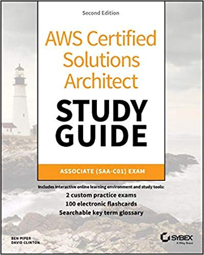 AWS Certified Solutions Architect Study Guide: Associate SAA-C01 Exam 1st Edition Pdf Free Download