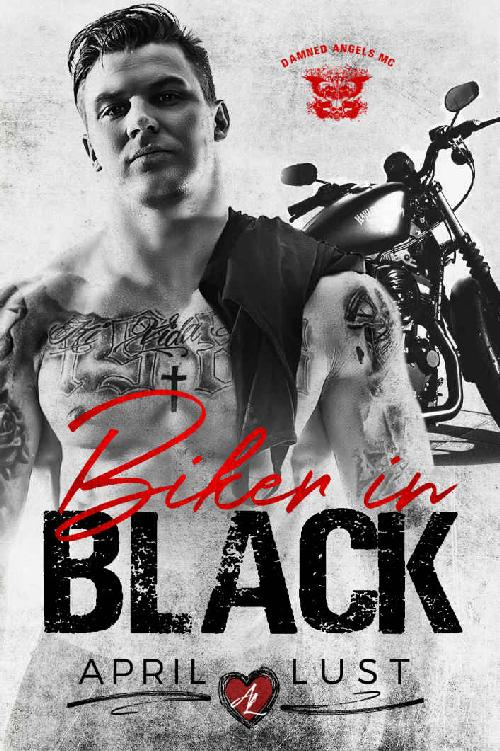 Biker in Black: A Motorcycle Club Romance (Damned Angels MC) 1st Edition Pdf Free Download