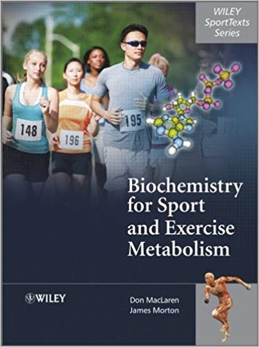 Biochemistry for Sport and Exercise Metabolism 1st Edition Pdf Free Download