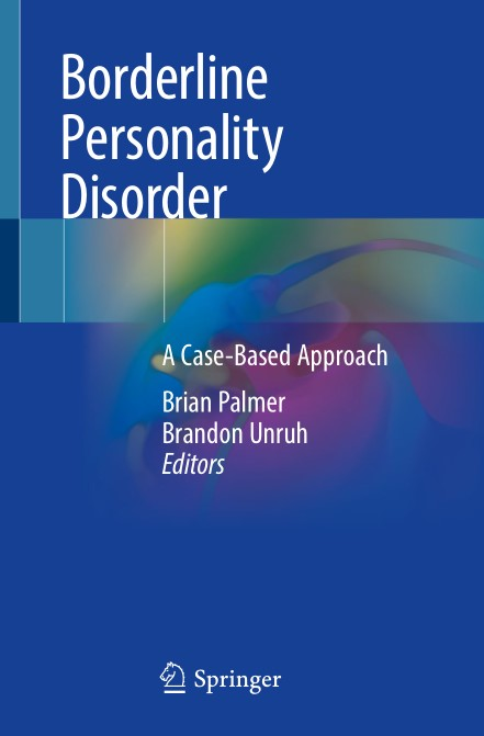 Borderline Personality Disorder: A Case-Based Approach 1st Edition Pdf Free Download