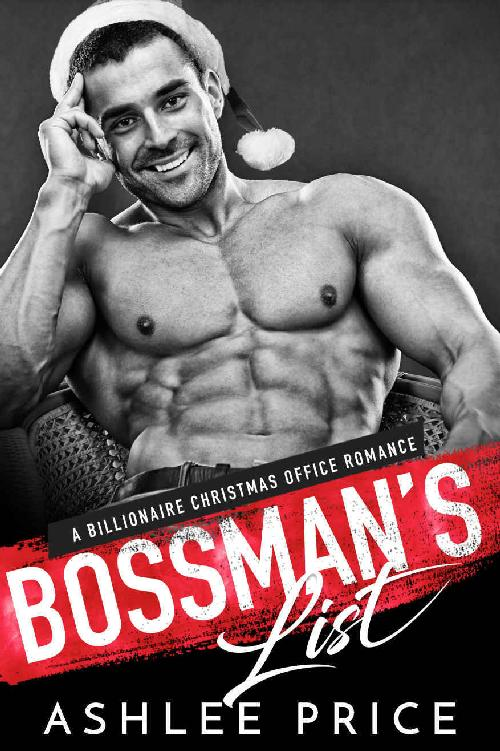 Bossman's List: A Billionaire Christmas Office Romance 1st Edition Pdf Free Download
