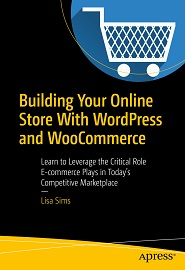 Building Your Online Store With WordPress and WooCommerce 1st Edition Pdf Free Download