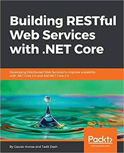 Building RESTful Web Services with .NET Core 1st Edition Pdf Free Download