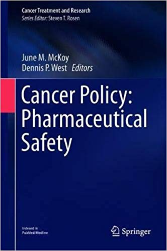 Cancer Policy: Pharmaceutical Safety 1st Edition Pdf Free Download