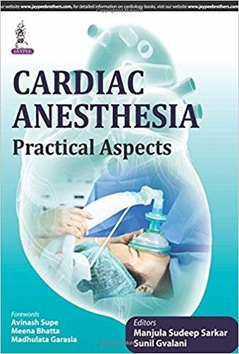 Cardiac Anesthesia: Practical Aspects 1st Edition Pdf Free Download