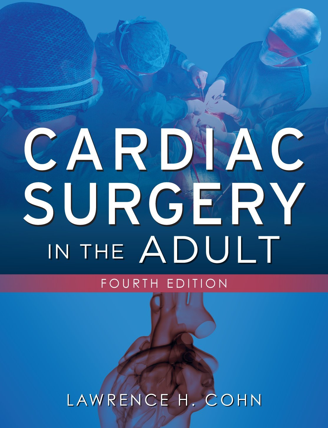 Cardiac Surgery in the Adult 4th Edition Pdf Free Download