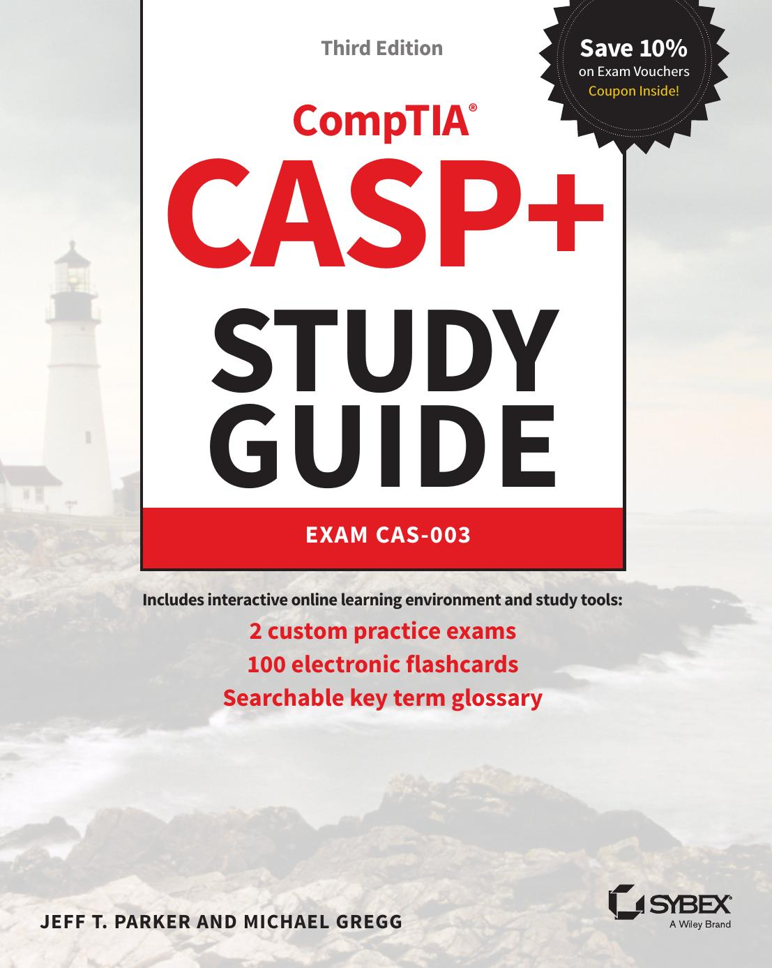 CASP+ CompTIA Advanced Security Practitioner Study Guide: Exam CAS-003 3rd Edition Pdf Free Download