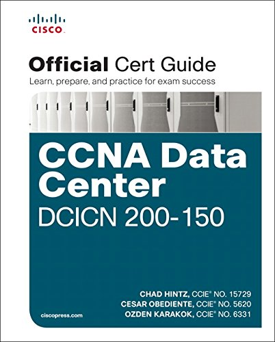 CCNA Data Center DCICN 200-150 Official Cert Guide 1st Edition Pdf Free Download
