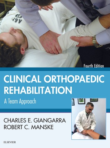 Clinical Orthopaedic Rehabilitation: A Team Approach 4th Edition Pdf Free Download
