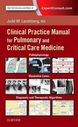 Clinical Practice Manual for Pulmonary and Critical Care Medicine 1st Edition Pdf Free Download