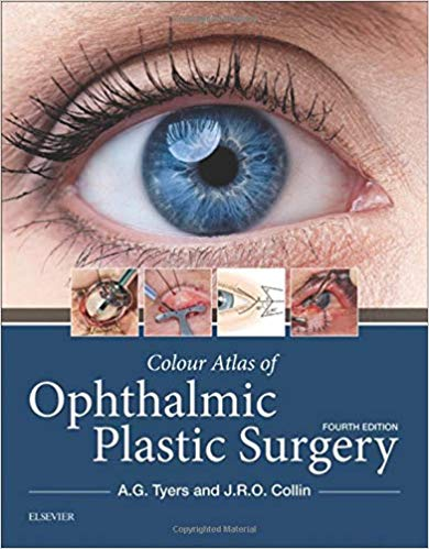 Colour Atlas of Ophthalmic Plastic Surgery 4th Edition Pdf Free Download