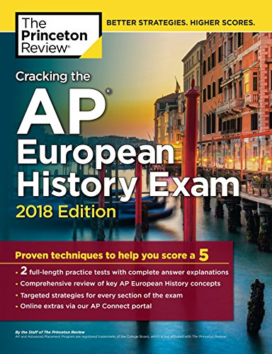Cracking the AP European History Exam, 2018 Edition 1st Edition Pdf Free Download