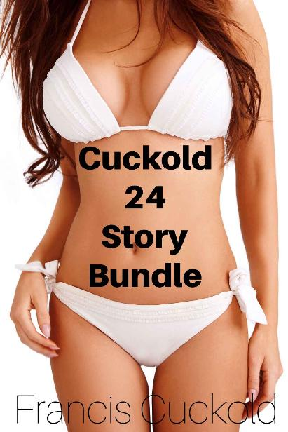 Cuckold 24 Story Bundle: Hotwife Cuckold Interracial Box Set 1st Edition Pdf Free Download