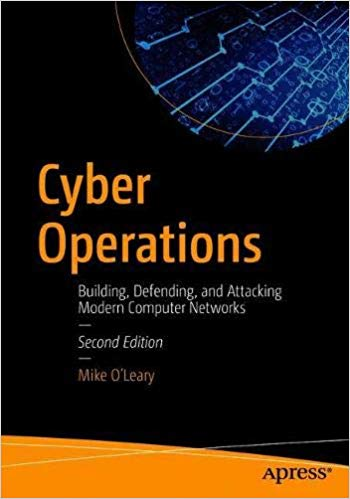 Cyber Operations: Building, Defending, and Attacking 2nd Edition Pdf Free Download