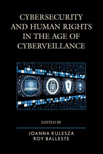 Cybersecurity and Human Rights in the Age of Cyberveillance 1st Edition Pdf Free Download