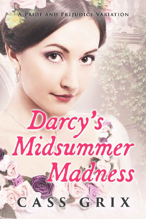 Darcy's Midsummer Madness: A Pride and Prejudice Variation 1st Edition Pdf Free Download
