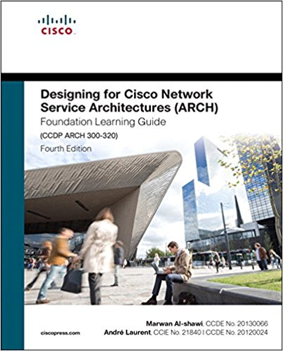 Designing for Cisco Network Service Architectures (ARCH) 4th Edition Pdf Free Download