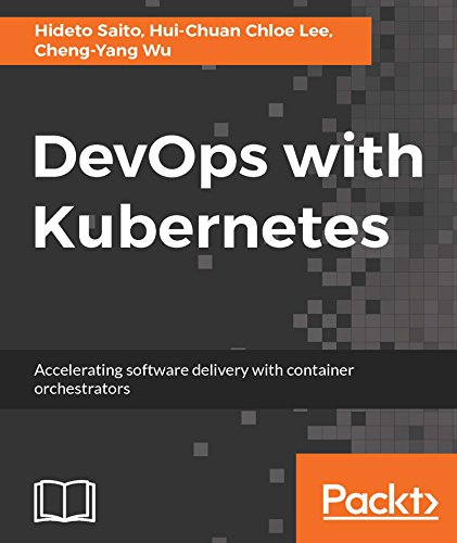 DevOps with Kubernetes 1st Edition Pdf Free Download
