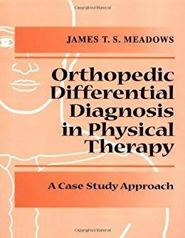 Differential Diagnosis for the Orthopedic Physical Therapist 1st Edition Pdf Free Download