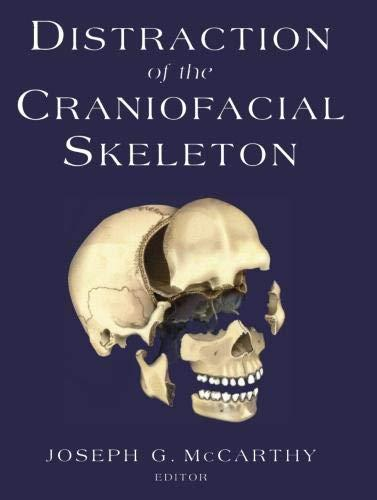Distraction of the Craniofacial Skeleton 1st Edition Pdf Free Download