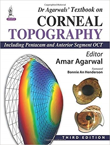 Dr Agarwals' Textbook on Corneal Topography 3rd Edition Pdf Free Download
