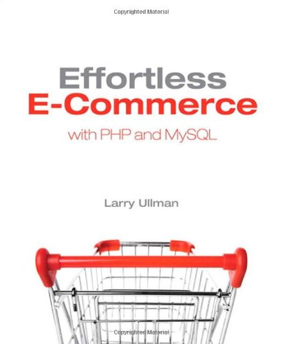 Effortless E-Commerce with PHP and MySQL 1st Edition Pdf Free Download