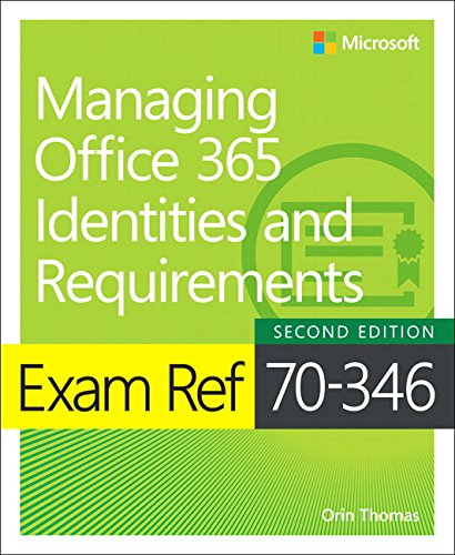 Exam Ref 70-346 Managing Office 365 Identities and Requirements 2nd Edition Pdf Free Download