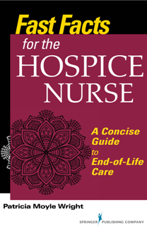 Fast Facts for the Hospice Nurse 1st Edition Pdf Free Download
