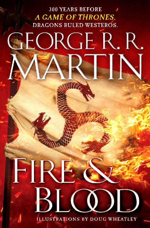 Fire & Blood (A Song of Ice and Fire) 1st Edition Pdf Free Download