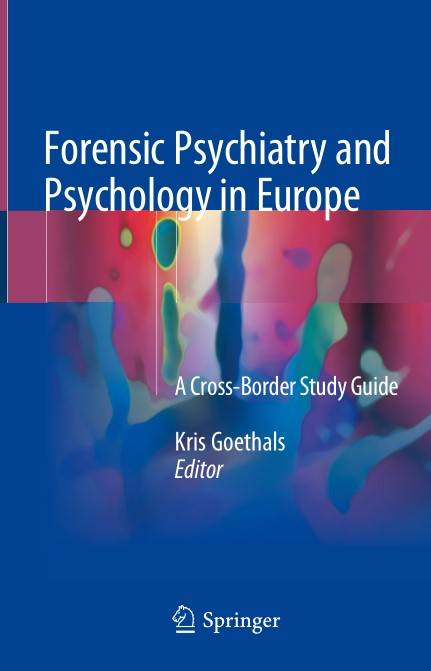 Forensic Psychiatry and Psychology in Europe 1st Edition Pdf Free Download