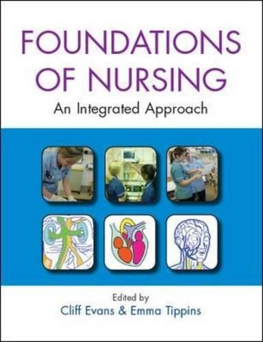 Foundations of nursing: an integrated approach 1st Edition Pdf Free Download