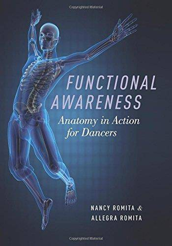 Functional Awareness: Anatomy in Action for Dancers 1st Edition Pdf Free Download